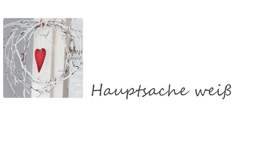 Hauptsache wei