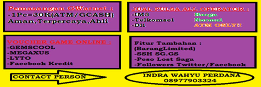 INDRAWeb : Cheating OnLine&Offline Game,Sharing,Browsing,Downloading,Jasa Instal GWarnet