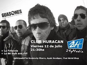 GUASONES EN POSADAS!! VIERNES 12 DE JULIO 2013