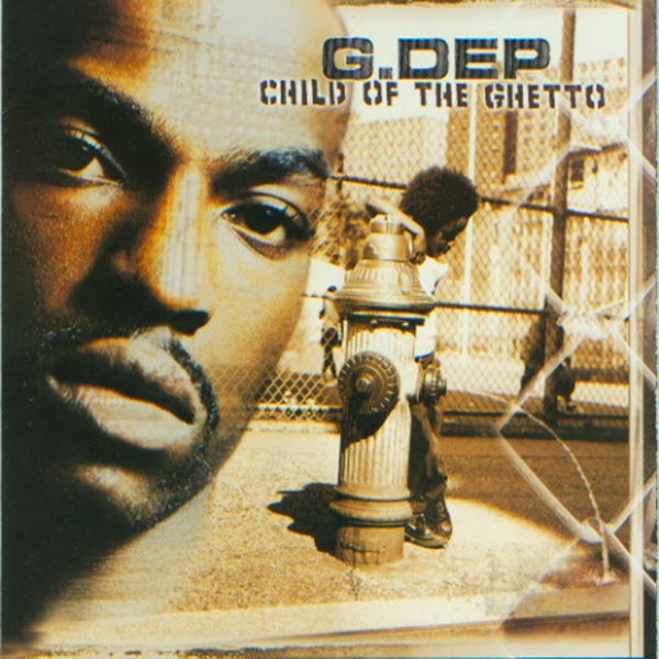 G. Dep - Child of The Ghetto  Cover