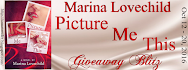 Marina Lovechild's PICTURE ME THIS Giveaway Blitz