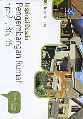 toko buku rahma: buku INSPIRASI DESAIN PENGEMBANGAN RUMAH TIPE 21, 36, 45 1 LANTAI, 2 LANTAI DAN INTERIOR, pengarang adnan tojeng, penerbit andi