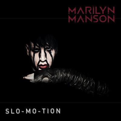 Marilyn Manson - Slo-Mo-Tion Lirik dan Video
