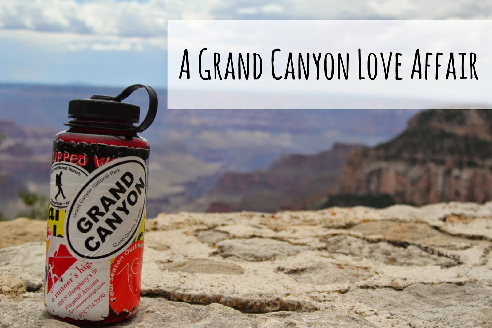 Why I love the Grand Canyon and Why You Should Too