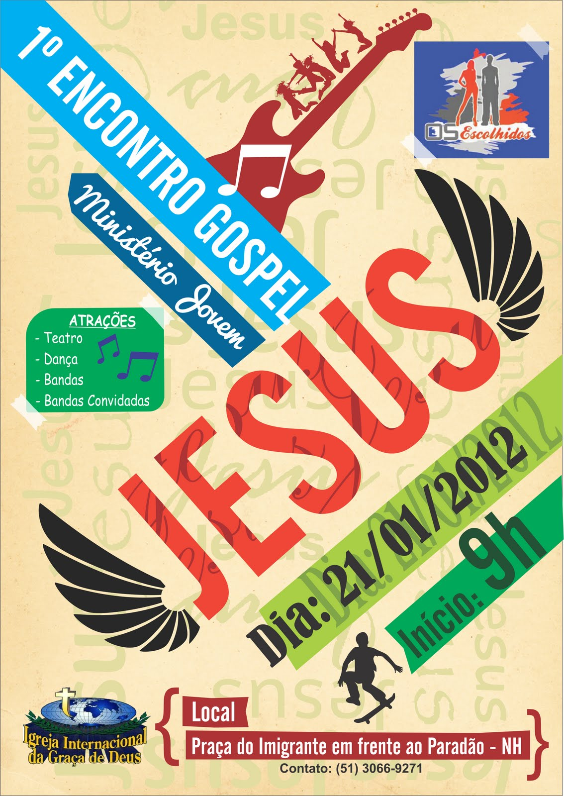 Os Escolhidos 1 Encontro Gospel