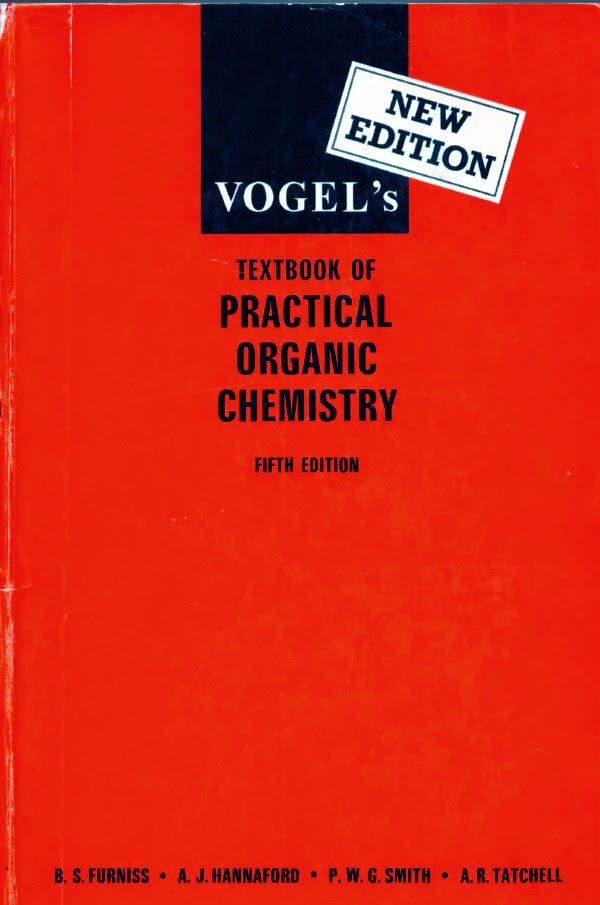 Vogel's Textbook of Practical Organic Chemistry; Fifth Edition