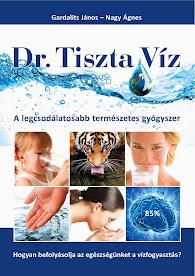 Dr. Tiszta Víz tanácsai könyvben