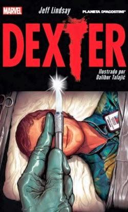 "Portada del cómic ""Dexter"" publicado por Marvel / Planeta DeAgostini Cómics"