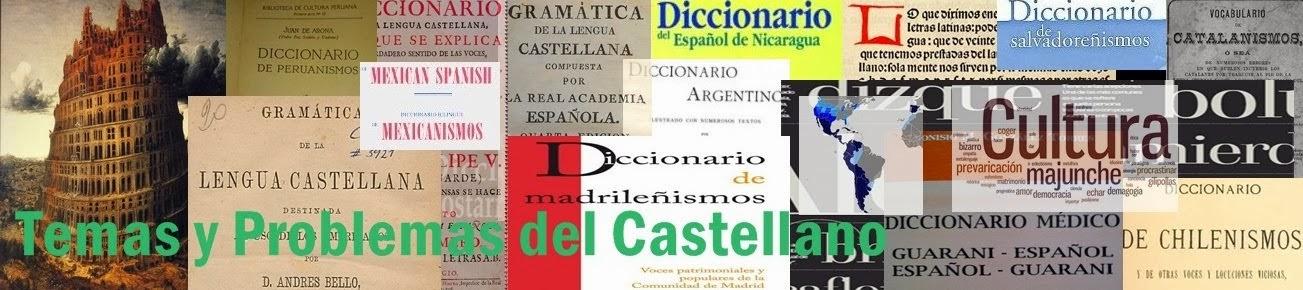 Temas y Problemas del Castellano
