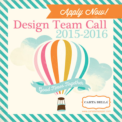 2015-2016 Carta Bella Design Team Call details are here http://www.cartabellapaper.com/blog/carta-bella-design-team-call/