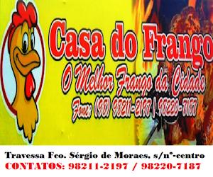 CASA DO FRANGO - O MELHOR FRANGO DA CIDADE