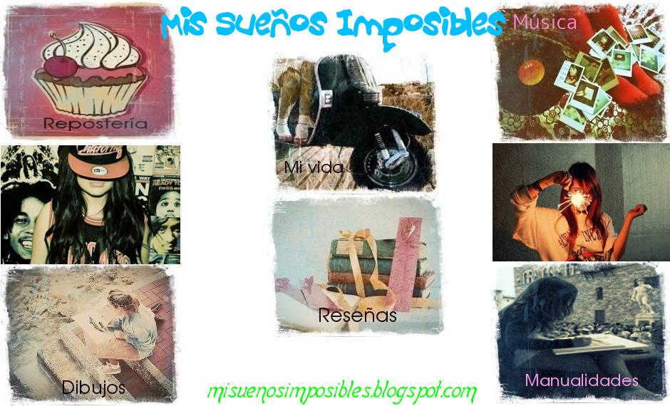 Mis sueños Imposibles