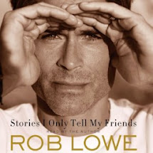 Coming Attraction:  Stories I Only Tell My Friends by Rob Lowe