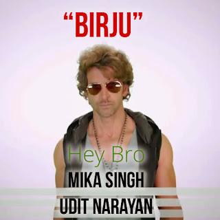 Birju - Hey Bro