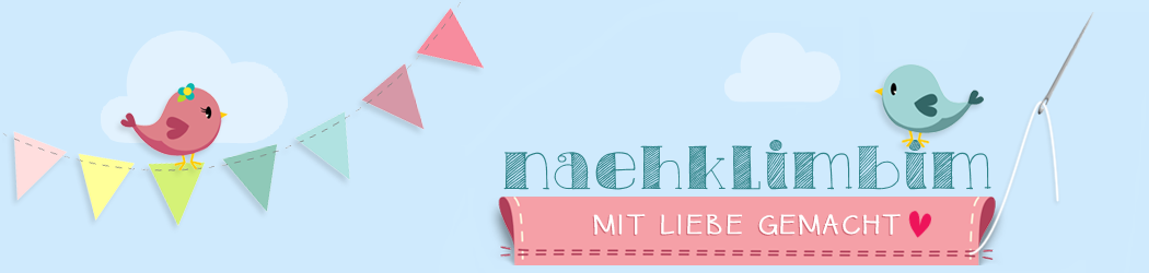 Nähblog | naehklimbim - mit Liebe gemacht ♥