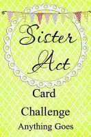Winner At Sister Act Card Challenge