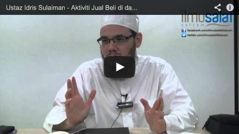 Ustaz Idris Sulaiman – Aktiviti Jual Beli di dalam Masjid