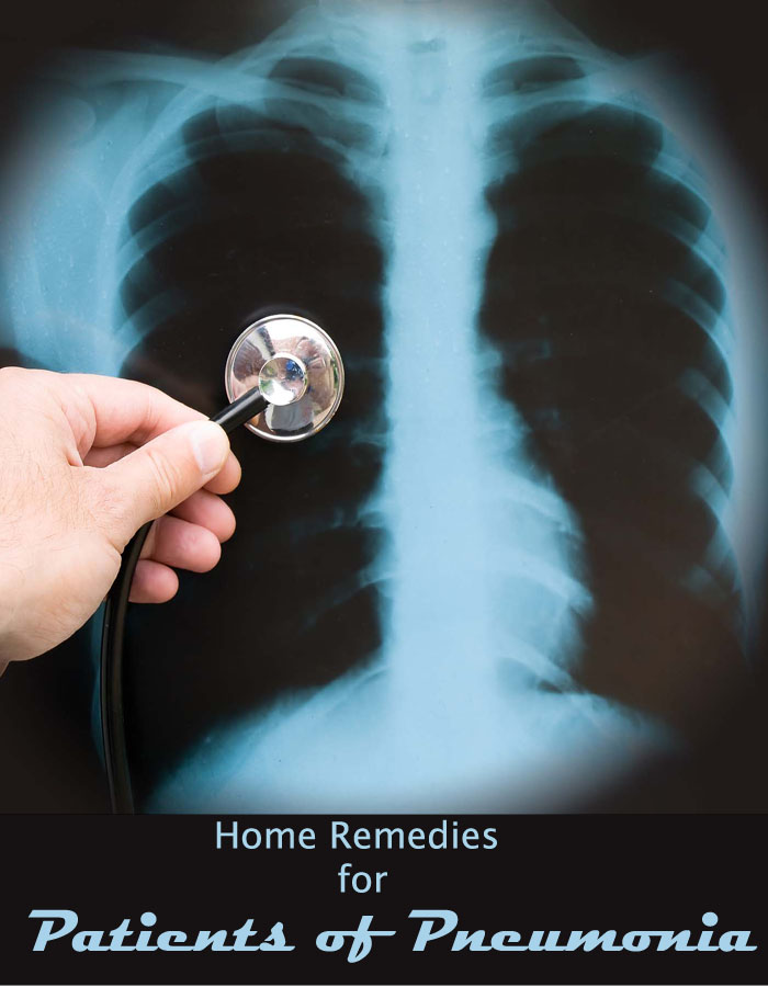Home Remedies for Patients of Pneumonia