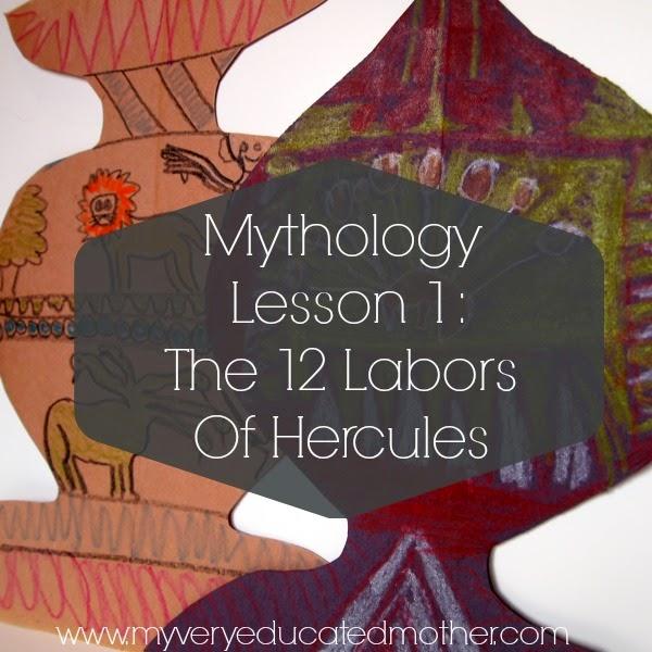 Mythology Lesson: The 12 Labors of Hercules #Homeschooling #lessons #mythology