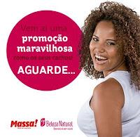 Promoção Jornal Massa e Beleza Natural