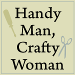 Handy Man,Crafty Woman