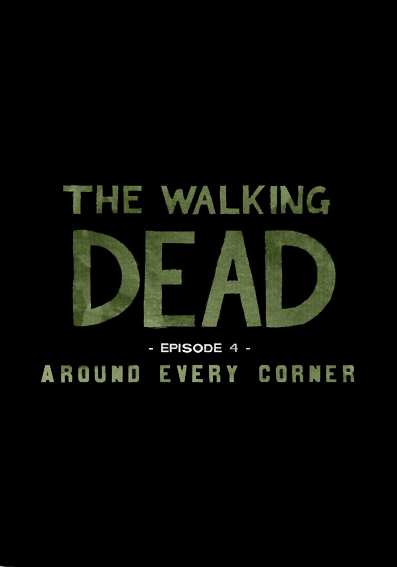 Walking Dead Episode 4 Around Every Corner PC Full Español