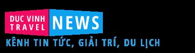 ducvinhtravel.pro.vn - Tin tức mới trong ngày 24h |Tin nhanh tin hot 24h