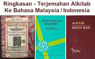 Ringkasan - Sejarah Terjemahan Alkitab Bahasa Malaysia / Indonesia