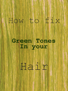 How to - Fix green tones - fix green hair - why has my hair gone green - fixing green hair