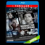 Manhattan en la oscuridad (2016) BRRip 1080p Audio Dual Latino-Ingles