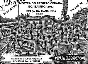 Mostra do projeto CEPAPA nos bairros Itacaré 2012