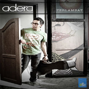 Adera+ +Terlambat+musik corner Adera   Terlambat