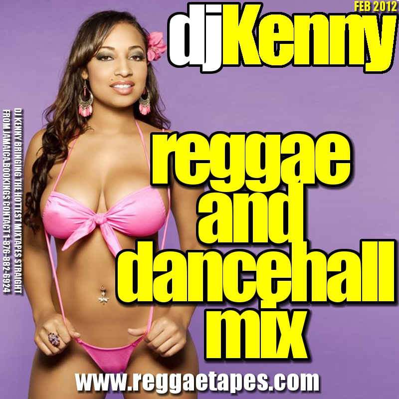 DJ+KENNY+REGGAE+AND+DANCEHALL+MIX+FEB+2012.jpg