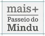 MAIS PASSEIO MINDU