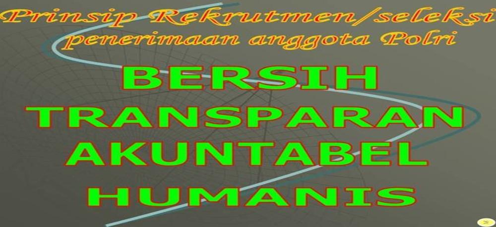 POLRI 2013 - INFO PENERIMAAN & PENDAFTARAN ANGGOTA POLRI 2013-2014