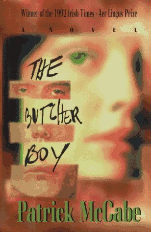 a literary analysis of the butcher boy by patrick mccabe Mccabe's the butcher boy is a very manic read i would suggest this to any literary horror fans francie is a disturbed boy who finds himself in a very terrible predicament the only way he can survive is working for a butcher  by patrick mccabe $910 41 out of 5 stars 33 the butcher's boy by thomas perry $1574 43 out of 5 stars 212.