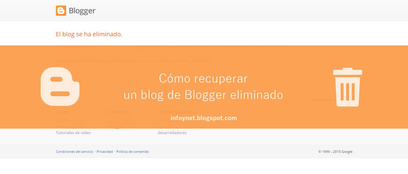 Cómo recuperar un blog de Blogger eliminado