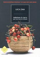 Luca Zaia, Adottare la terra (ed. Mondadori)