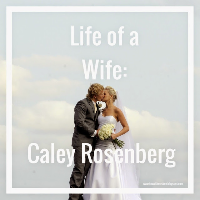 #LifeofaWife: Caley Rosenberg - advice and insights from other wives on marriage and kids