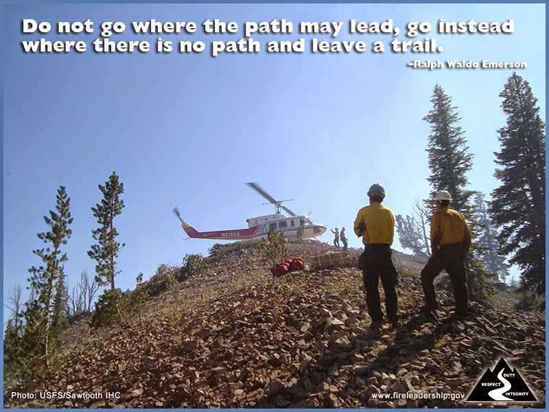 Do not go where the path may lead, go instead where there is no path and leave a trail. – Ralph Waldo Emerson.