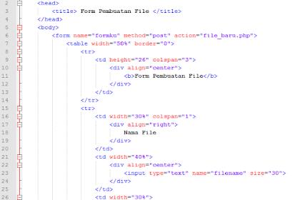 Form Untuk Membuat File Baru, Menyimpan Data Ke File dan Membaca Data dari File Menggunakan PHP