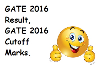 GATE 2016 Result, GATE 2016 Cutoff Marks