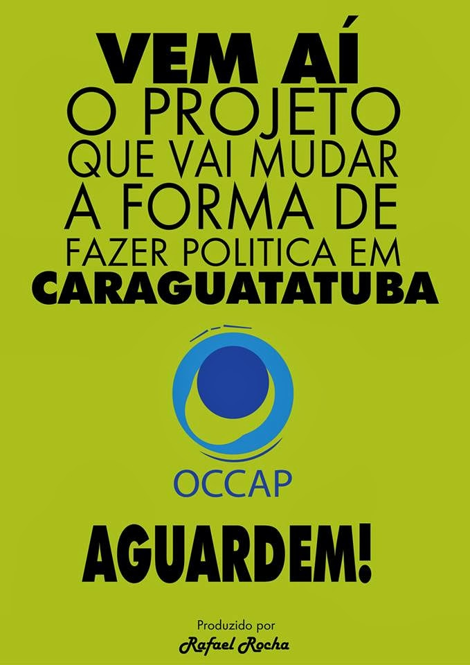 OCCAP - Organização de combate a Corrupção na Administração Publica.