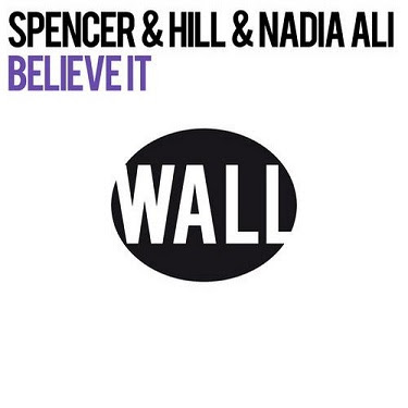 http://2.bp.blogspot.com/-fPT1BhrC7lE/ToynslVCS_I/AAAAAAAAAlI/pGFTcXJiqVY/s400/Spencer-And-Hill-Ft.-Nadia-Ali-Believe-It-Club-Mix.jpg
