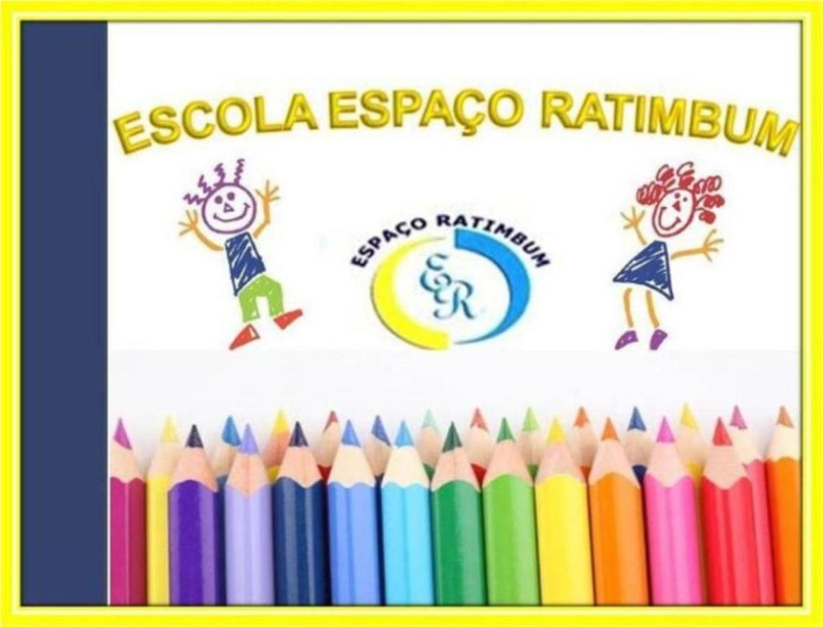 ESCOLA ESPAÇO RATIMBUM