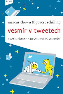 M. Chown & G. Schilling: Vesmír v tweetech