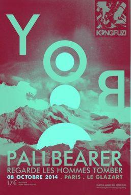 YOB / Pallbearer / Regarde Les Hommes Tomber / Galvano @ Glaz'Art, Paris 08/10/2014
