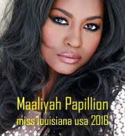 Maaliyah Papillion - Miss Louisiana USA 2016
