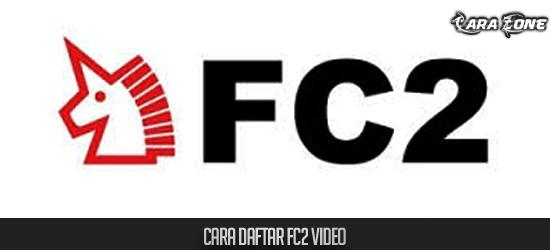 Cara Daftar FC2 Video