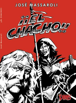 ¡¡El Chacho!! de José Massaroli